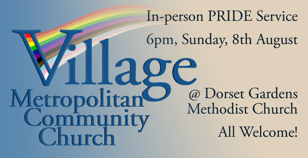 PRIDE Service at Dorset Gardens 6pm Sunday 8th August